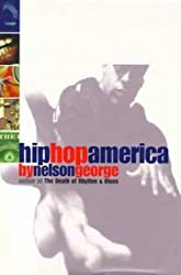 Hip Hop America by Nelson George (1998-10-01)