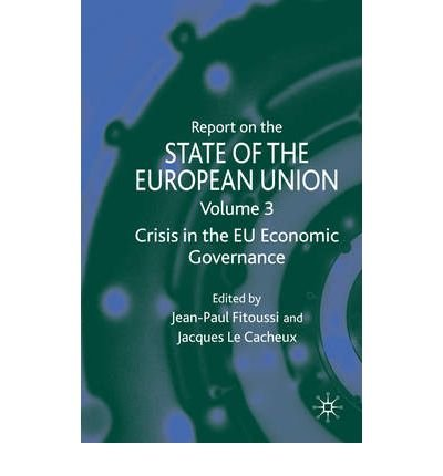 [(Crisis in the EU Economic Governance: v. 3 )] [Author: Jean-Paul Fitoussi] [Feb-2010]