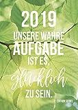 Edition Seidel Wochenkalender 2019, Tischaufsteller – Geschenkbuch, Kalender mit Sprüchen, Geschenkbuch, Format DIN A5, Dekoration, Sprüchekalender
