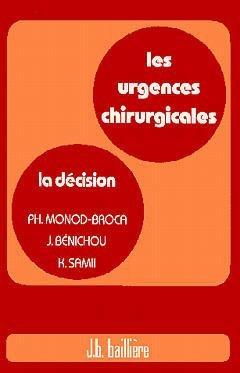Les urgences chirurgicales, la décision