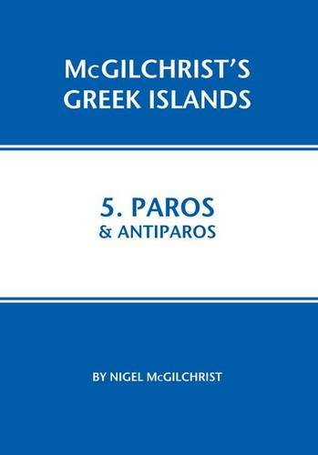 Paros and Antiparos: 5 (McGilchrist's Greek Islands) por Nigel McGilchrist
