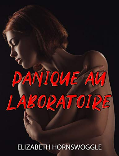 Panique au laboratoire (French Edition)