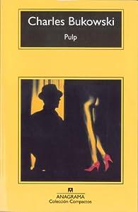 Pulp par Charles Bukowski