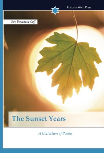 The Sunset Years: A Collection of Poems