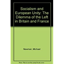 Socialism and European Unity by Michael Newman (1983-12-31)