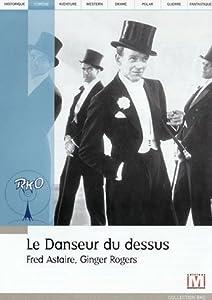 vignette de 'Danseur du dessus (Le) (Marc Sandrich)'
