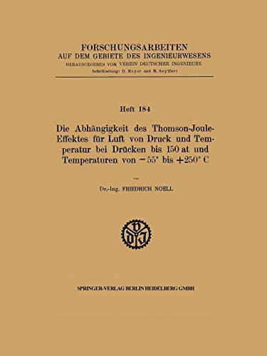 Die Abhangigkeit des Thomson-Joule-Effektes fur Luft von Druck und Temperatur Bei Drucken bis 150 at und Temperaturen von 55 Bis +250 C (German Edition)