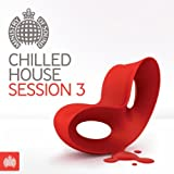 Chilled House Sessions 3