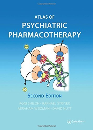 Atlas of Psychiatric Pharmacotherapy, Second Edition by Shiloh, Roni, Stryjer, Rafael, Weizman, Abraham, Nutt, David (2006) Hardcover