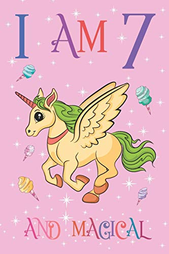 I am 7 and Magical: Unicorn Journal with MORE UNICORNS INSIDE, Space for Writing and Drawing Positive Sayings, Unicorn Journal Notebook for Kids and 7 Year Old Birthday Gift for Girls Kind Pink Dragon Girl