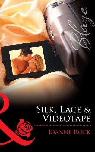 Silk, Lace & Videotape (Mills & Boon Blaze) (Silk Mills American)