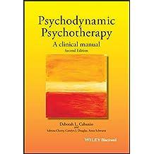 Psychodynamic Psychotherapy: A Clinical Manual
