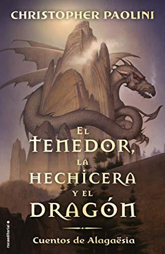 El tenedor, la hechicera y el dragón: Cuentos de Alagaësia (Roca Juv