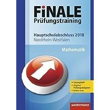 FiNALE Prüfungstraining Hauptschulabschluss Nordrhein-Westfalen: Mathematik 2018 Arbeitsbuch mit Lösungsheft