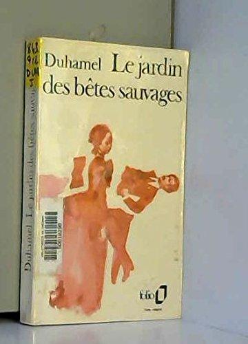 Le jardin des bêtes sauvages / Duhamel, Georges / Réf: 24697 par Georges Simenon