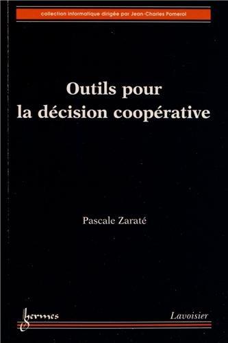 Outils pour la décision coopérative