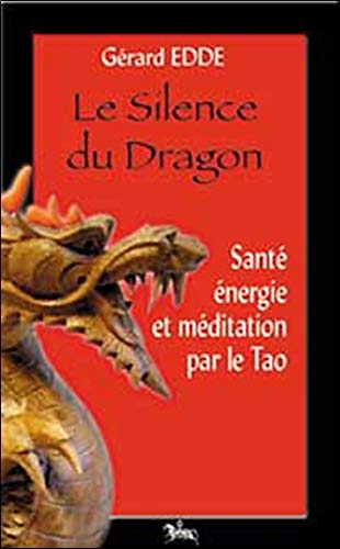 Silence du dragon