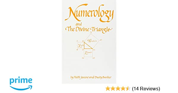 Numerology and the divine triangle amazon dusty bunker numerology and the divine triangle amazon dusty bunker 9780914918103 books malvernweather Choice Image