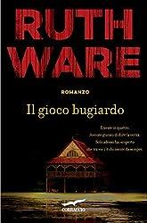 Il gioco bugiardo (Italian Edition)