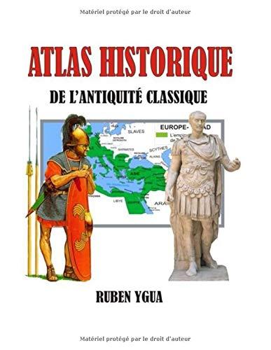 ATLAS HISTORIQUE DE L'ANTIQUITE