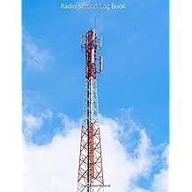 Radio Station Log Book : HAM : Log Book Journal : Radio Antenna: (Centurion Logbooks/Record Books)