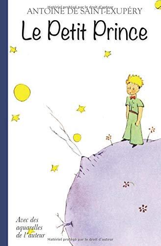 Le Petit Prince – Avec des aquarelles de l´auteur par Antoine de Saint-Exupéry
