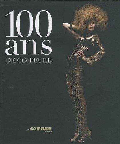 100 ans de coiffure par Laure-Emmanuelle Bonilla