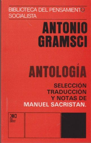 Antología (Biblioteca del pensamiento socialista) por Antonio Gramsci
