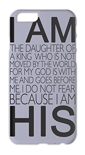 I Am The Daughter Of A King Slogan Iphone 6 plus case