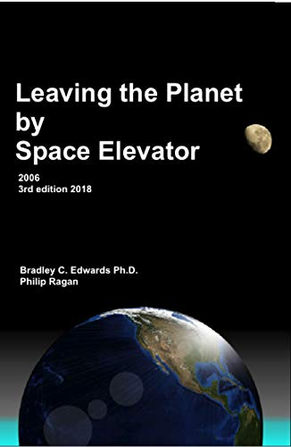 Leaving the Planet by Space Elevator (English Edition)