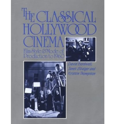 By Bordwell, David ( Author ) [ The Classical Hollywood Cinema: Film Style and Mode of Production to 1960 By Feb-1987 Paperback