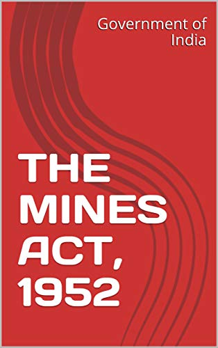 THE MINES ACT, 1952 (English Edition)