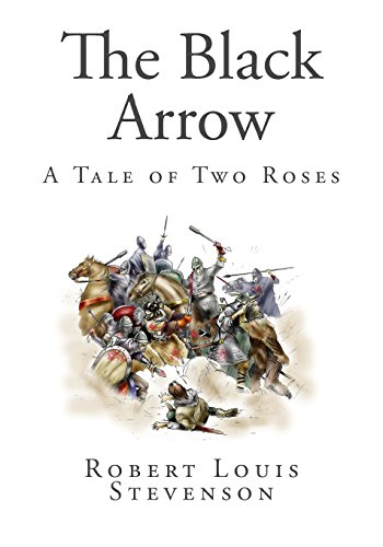 The Black Arrow: A Tale of Two Roses