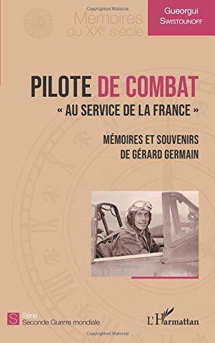 Pilote de combat: Au service de la France