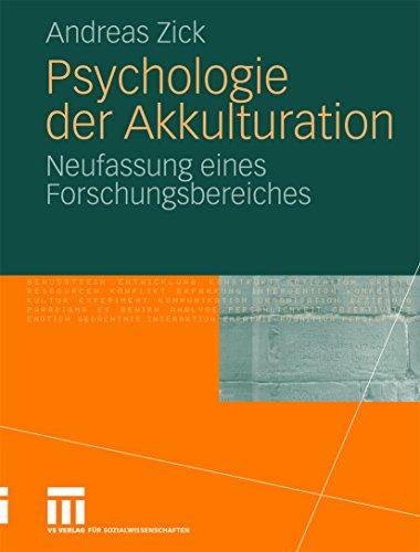 Psychologie der Akkulturation: Neufassung eines Forschungsbereiches