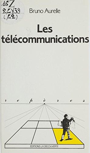 Les Télécommunications (Repères) (French Edition)