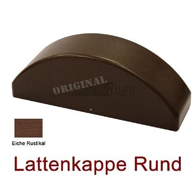 Bauer 114053, Lattenkappe rund in Eiche Rustikal für Bauer Kunststoff Zaun von Bauer-Systemtechnik GmbH bei Du und dein Garten