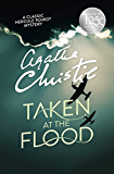 Taken At The Flood (Poirot) (Hercule Poirot Series Book 27)