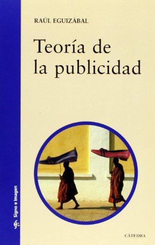 Teoría de la publicidad (Signo E Imagen) por Raúl Eguizábal