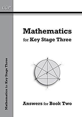 KS3 Maths Answers for Textbook 2 (CGP KS3 Maths) from Coordination Group Publications Ltd (CGP)
