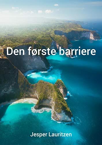 Den første barriere (Danish Edition) por Jesper  Lauritzen