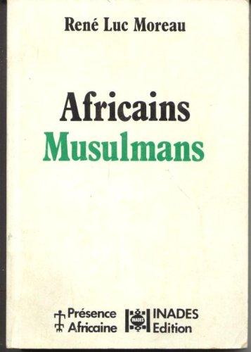 Africains musulmans : Des communauts en mouvement