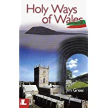 The Holy Ways of Wales by Jim Green (2000-07-04)