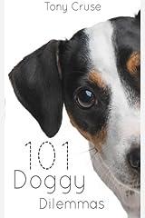 101 Doggy Dilemmas Paperback