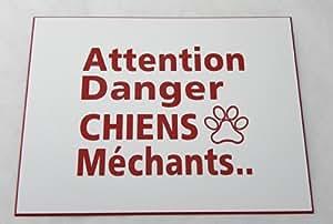 plaque gravée adhésive pancarte ft 115x150 mm ATTENTION DANGER CHIENS MECHANTS FOND BLANC TEXTE ROUGE (finition Biseautés)