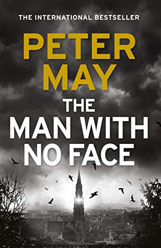 The Man With No Face: the latest thriller from million-selling Peter May by [May, Peter]