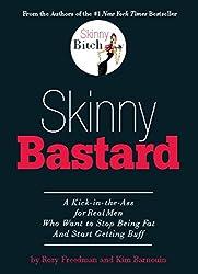Skinny Bastard (English Edition)
