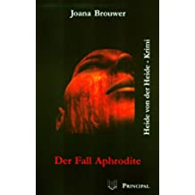 Der Fall Aphrodite (German Edition)