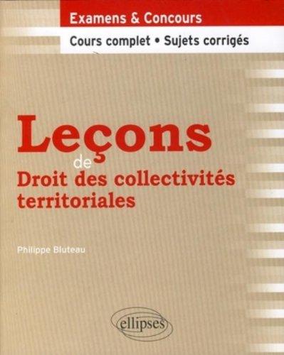 Leçons de Droit des collectivités territoriales. Cours complet et sujets corrigés