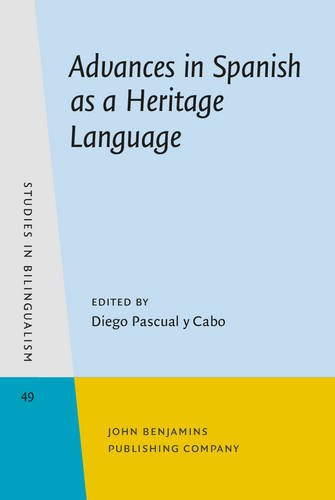 Advances in Spanish as a Heritage Language (Studies in Bilingualism)